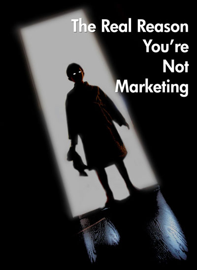 The Real Reason You're Not Marketing -- Rock Your Writing